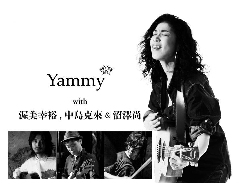 Yammy* with 渥美幸裕, 中島克來 & 沼澤尚
